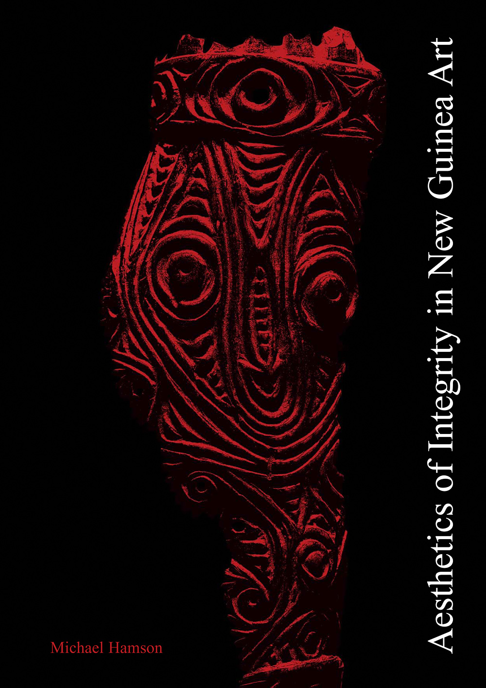 Michael Hamson Publications | Aesthetics of Integrity in New Guinea Art